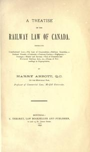 Cover of: A treatise on the railway law of Canada
