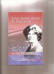 Cover of: From Hester Street to Hollywood:  The Life and Work of Anzia Yezierska