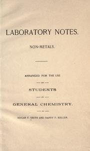 Cover of: Laboratory notes, non-metals: arranged for the use of students in general chemistry
