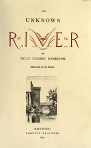 Cover of: The unknown river