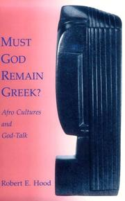 Must God remain Greek?