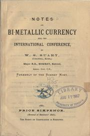 Cover of: Notes on bi-metallic currency and the International Conference