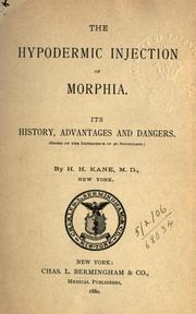Cover of: The hypodermic injection of morphia