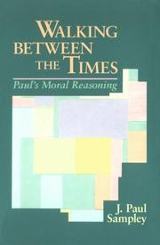 Cover of: Walking between the times | J. Paul Sampley