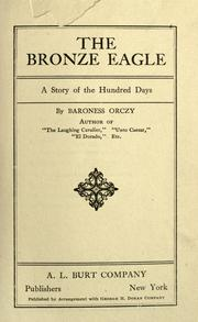 The bronze eagle by Baroness Emmuska Orczy