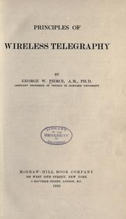 Cover of: Principles of wireless telegraphy by Pierce, George Washington
