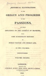Cover of: Historical illustrations of the origin and progress of the passions