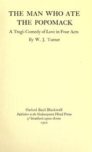 Cover of: The man who ate the popomack: a tragi-comedy of love in four acts