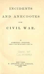 Cover of: Incidents and anecdotes of the civil war