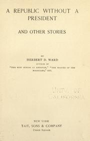 Cover of: A republic without a president and other stories