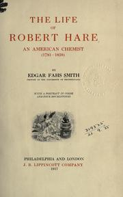 Cover of: The life of Robert Hare, an American chemist, 1781-1858