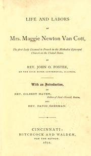 Cover of: Life and labors of Mrs. Maggie Newton Van Cott