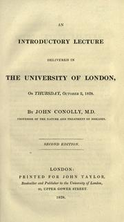 Cover of: An introductory lecture delivered in the University of London on Thursday, October 2, 1828
