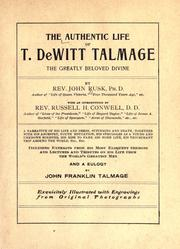 Cover of: The authentic life of T. De Witt Talmage | John Rusk