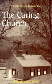 Cover of: The caring church: a guide for lay pastoral care