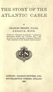 The story of the Atlantic cable by Bright, Charles