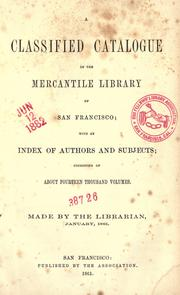 Cover of: A classified catalogue of the Mercantile Library of San Francisco