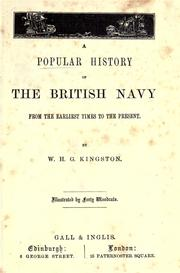 Cover of: A Popular history of the British Navy from the earliest times to the present