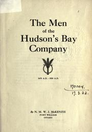 Cover of: The men of the Hudson's Bay Company, 1670-1920