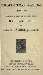 Cover of: Poems & translations, 1850-1870, together with the prose story 'Hand and soul'