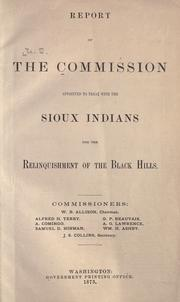 Cover of: Report of the Commission appointed to treat with the Sioux Indians for the relinquishment of the Black Hills