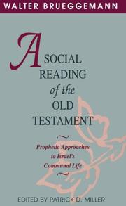 Cover of: A social reading of the Old Testament: prophetic approaches to Israel's communal life