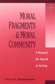 Cover of: Moral fragments and moral community