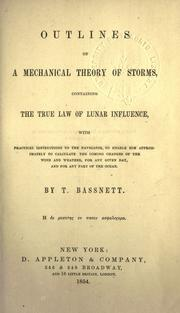 Cover of: Outlines of a mechanical theory of storms, containing the true law of lunar influence