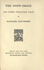 Cover of: The complete writings of Nathaniel Hawthorne