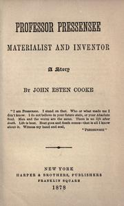 Cover of: Professor Pressensee, materialist and inventor: a story