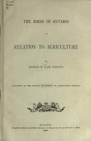 The birds of Ontario in relation to agriculture by Charles W. Nash