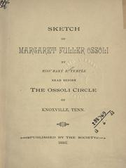 Cover of: Sketch of Margaret Fuller Ossoli, read before the Ossoli circle of Knoxville, Tenn