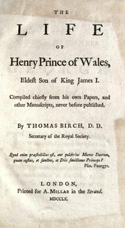 Cover of: The life of Henry, prince of Wales