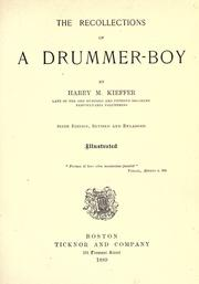 The recollections of a drummer-boy by Henry Martyn Kieffer
