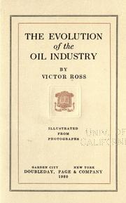 Cover of: The evolution of the oil industry