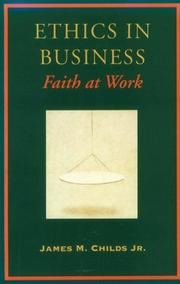 Cover of: Ethics in business: faith at work