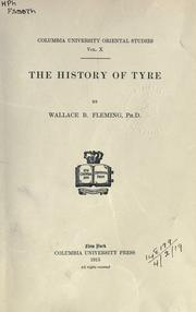 The history of Tyre by Wallace Bruce Fleming