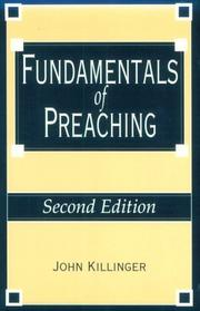 Cover of: Fundamentals of preaching | John Killinger