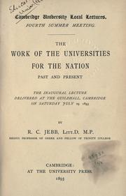 Cover of: The work of the Universitites for the Nation, past and present