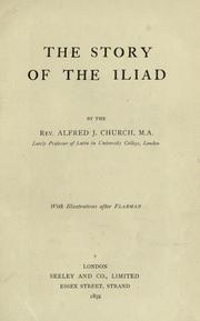 Cover of: The story of the Iliad