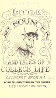 Cover of: Little Mr. Bouncer [and his friend Verdant Green]: and, Tales of college life.