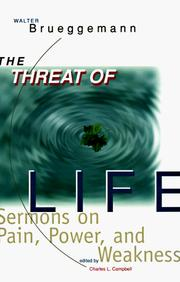 Cover of: threat of life | Walter Brueggemann