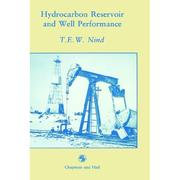 Hydrocarbon reservoir and well performance by T. E. W. Nind