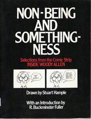 Cover of: Non-being and somethingness: selections from the comic strip Inside Woody Allen