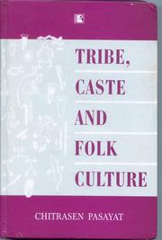 Cover of: Tribe, Caste and Folk Culture