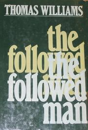Cover of: The followed man | Thomas Williams