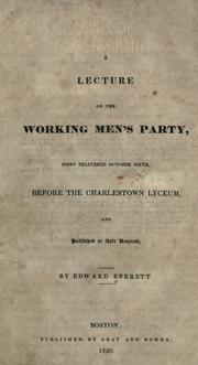 Cover of: A lecture on the working men's party