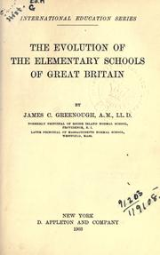 Cover of: The evolution of the elementary schools of Great Britain