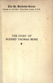 Cover of: The story of Blessed Thomas More | Nun of Tyburn Convent.