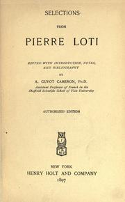 Cover of: Selections from Pierre Loti [pseud.]: ed. with introduction, notes, and bibliography